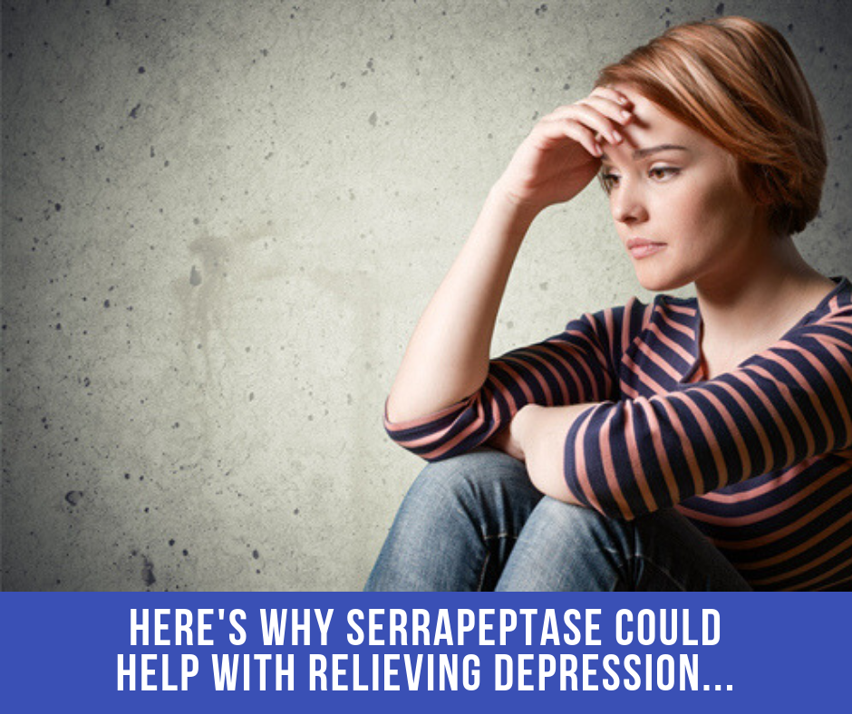 Here's Why Serrapeptase Could Help With Relieving Depression…