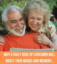 Why A Daily Dose Of Curcumin Will Boost Your Moods And Memory…