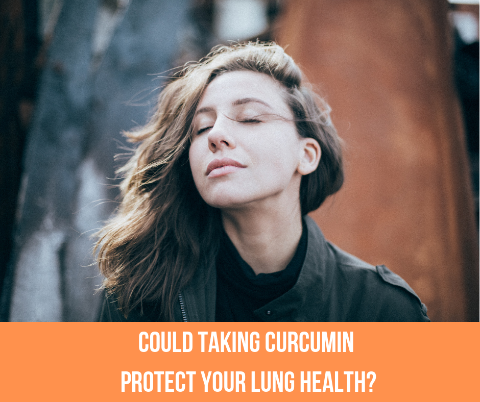 Could Curcumin Protect Your Lung Health?